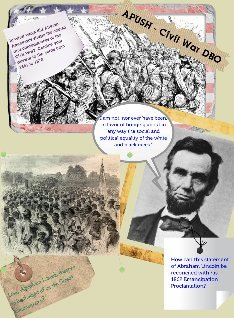 apush dbq 6 abraham lincoln and the struggle Civil war dbq by the 1850's the and with them we will struggle to overthrow it source: president abraham lincoln, message to congress (july 4, 1861.